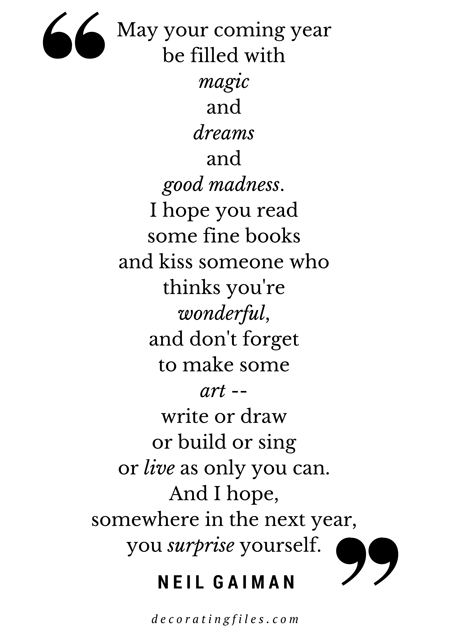 Quote by Neil Gaiman on Living in the New Year | Decorating FIles ...