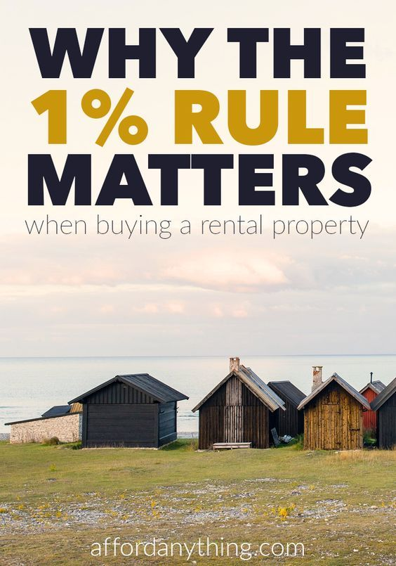 Why the One Percent Rule Matters (When Buying a Rental