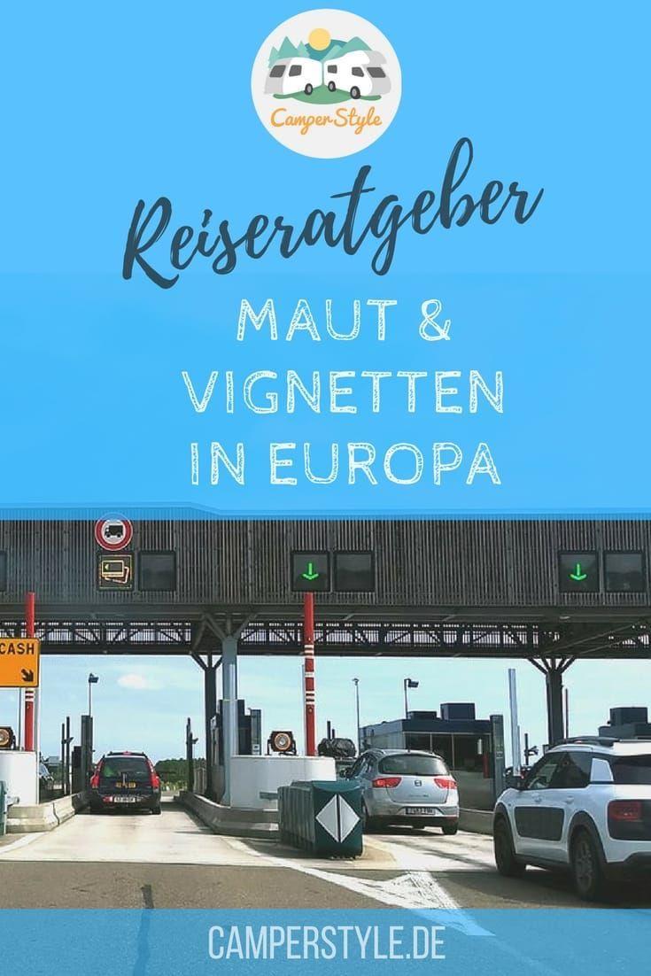 Maut und Vignetten in Europa, Wohnmobil & Wohnwagen 9  Camping