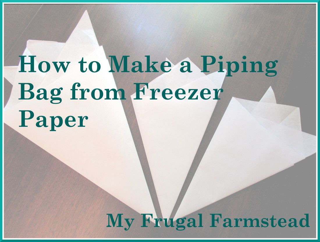 How to Make a Piping Bag from Freezer Paper  Diy frosting bag