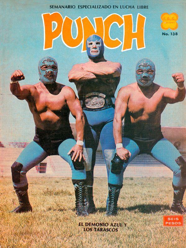 Blue Demon Los Tarascos Con Imagenes Lucha Libre Lucha