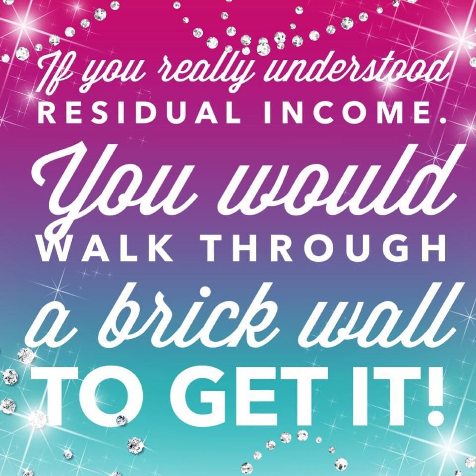 This Is Residual Income... I Can Take A Month Off And And