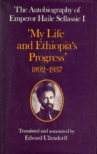 """The Autobiography of the Emperor Haile Selassie I: """"My Life and Ethiopia's Progress"""" 1892-1937 (School of Oriental & African Studies) by Haile Selassie I http://www.amazon.com/dp/0197135897/ref=cm_sw_r_pi_dp_25SKvb1QN9Y8D"""