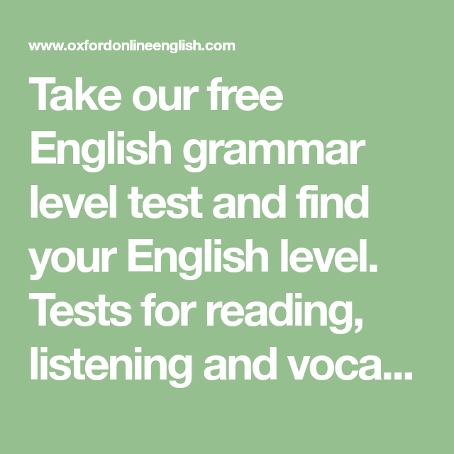 Take our free English grammar level test and find your English level