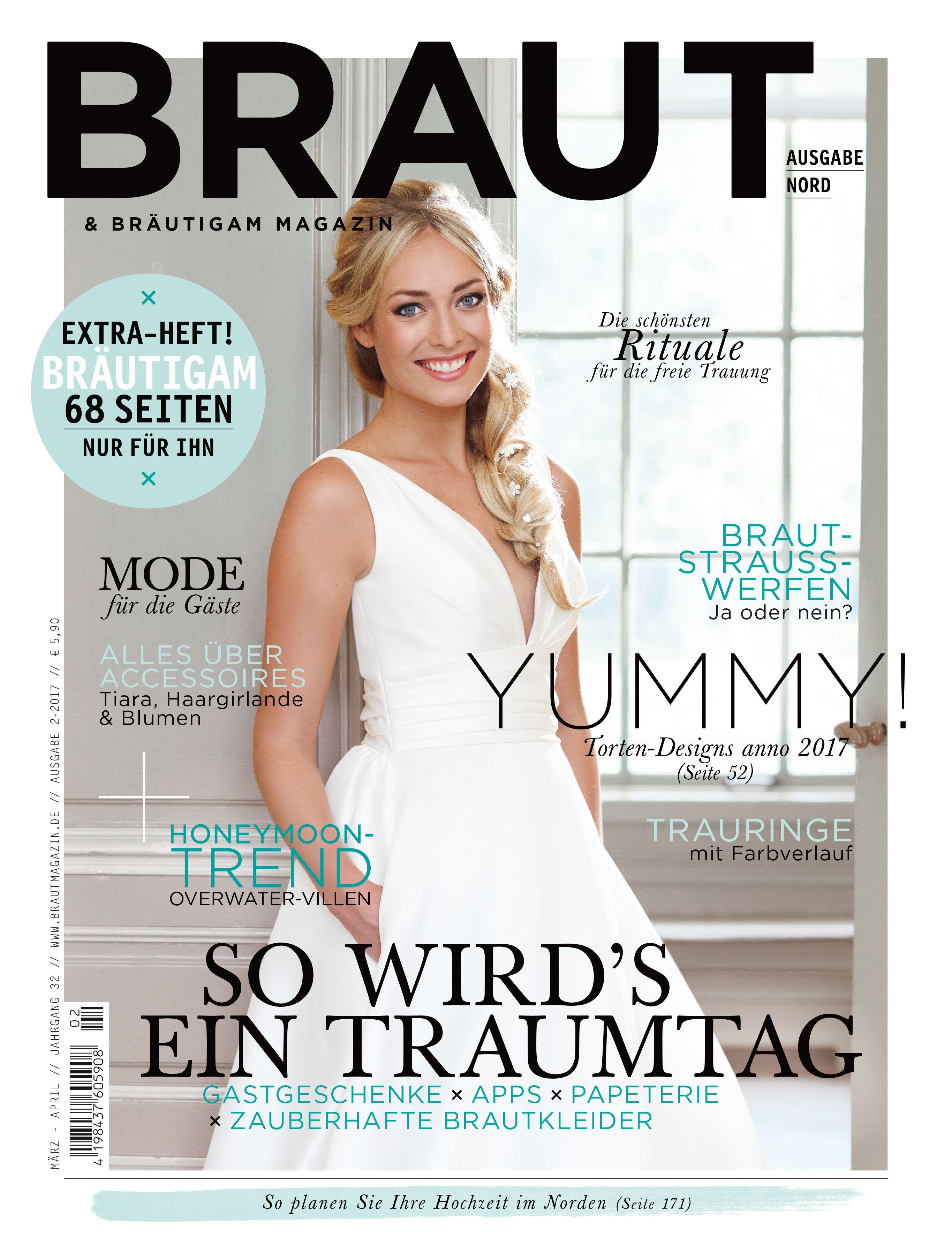 Braut & Bräutigam – Ausgabe 2-2017 #Hochzeit #Wedding #Brautmagazin ...