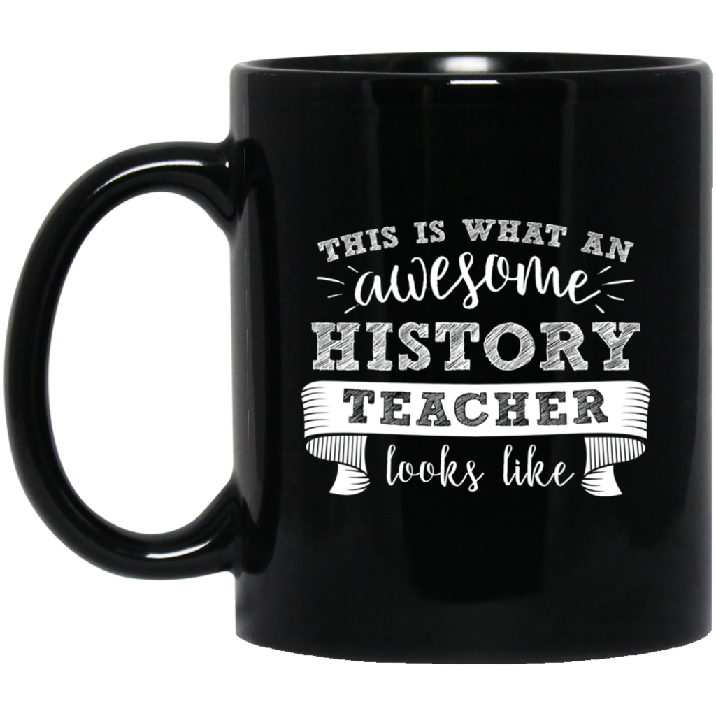 Photo of This Is An Awesome History Teacher Mugs