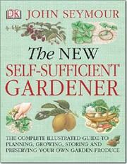 a08b278aaa4001c925ef1b235a2b3912 - The New Self Sufficient Gardener John Seymour