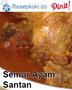 Cara Membuat Semur Ayam Pakai Santan Cair Resep Masakan Resep Makanan Makanan