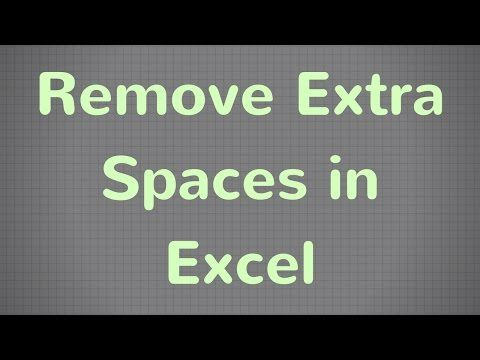 Video tutorial How do you remove extra spaces in Excel? Use the