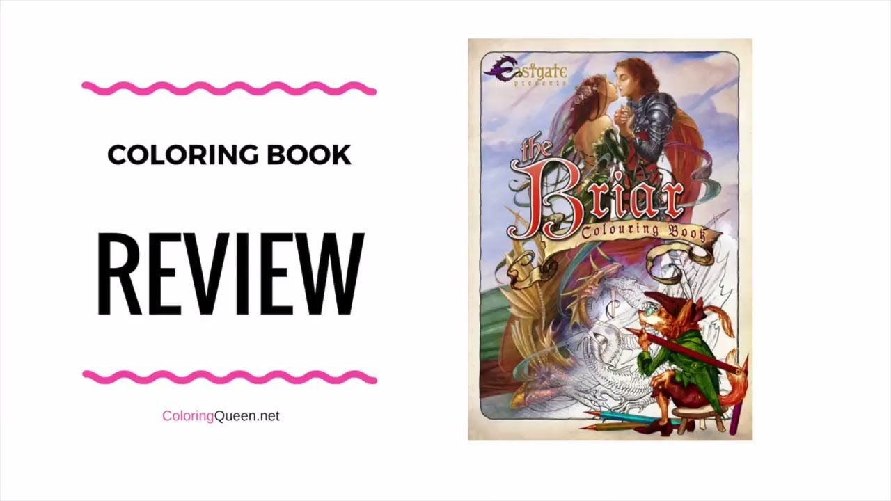 The Briar Coloring Book Review Coloring Books Color Books
