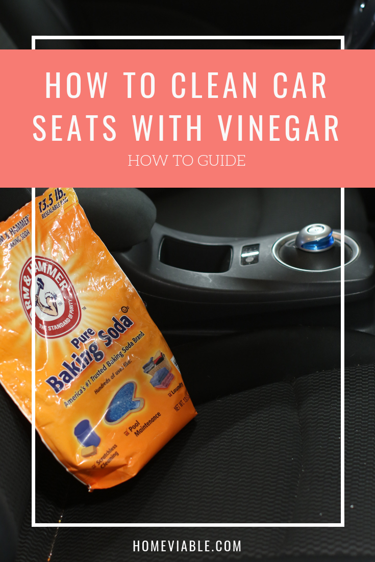 How To Clean Car Seats With Baking Soda Clean Car Seats Clean