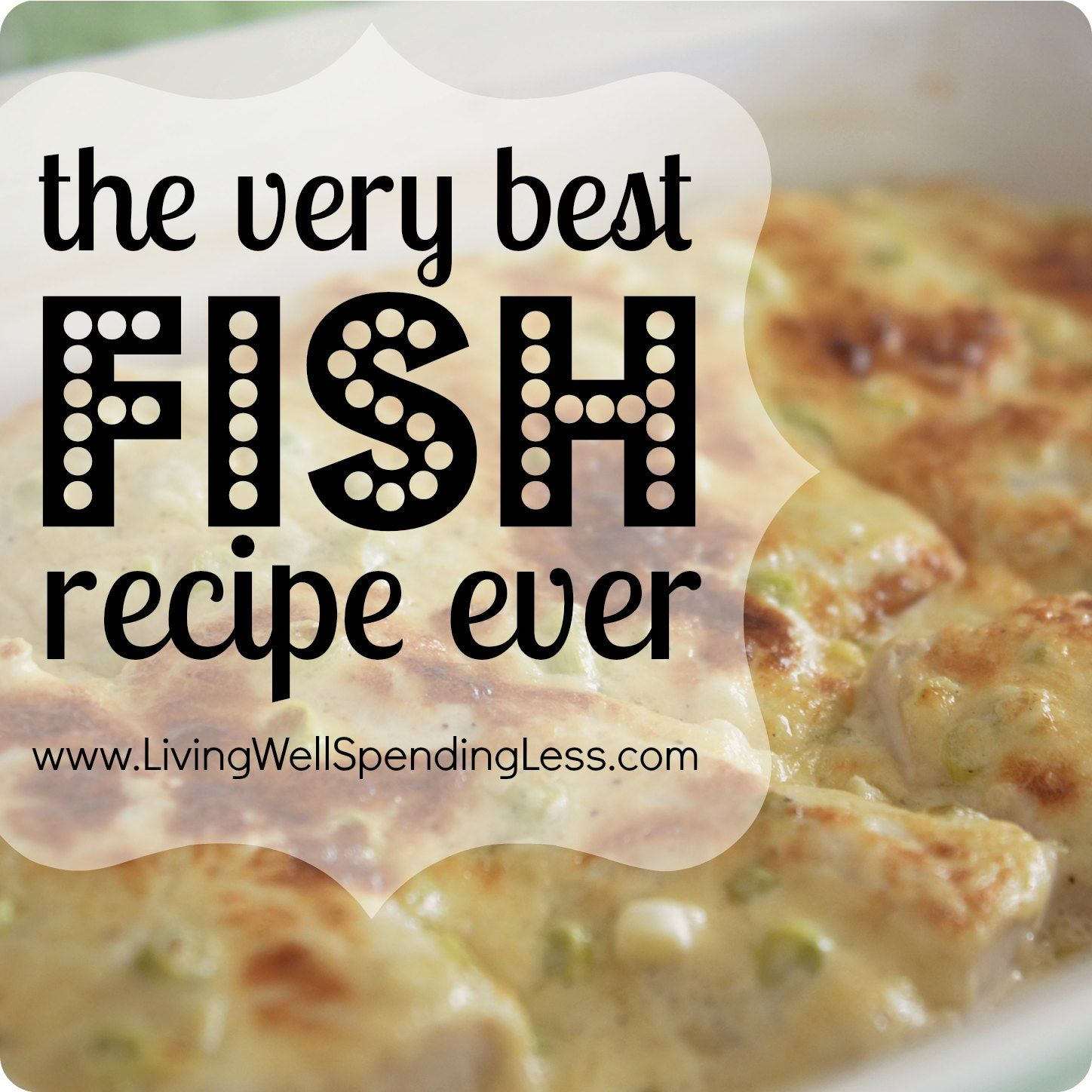 The Very Best Fish Recipe Ever Fish Easy And Recipes