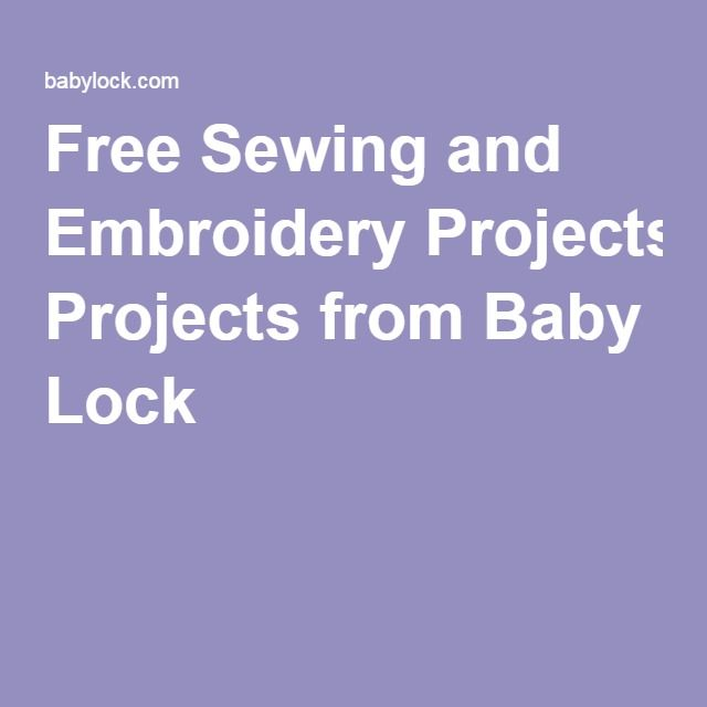 Free Sewing and Embroidery Projects from Baby Lock | Destiny II ...