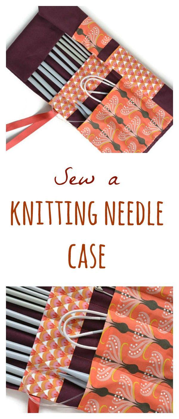 Knitting Needle Case Tutorial | Pinterest | Needle case, Tutorials ...