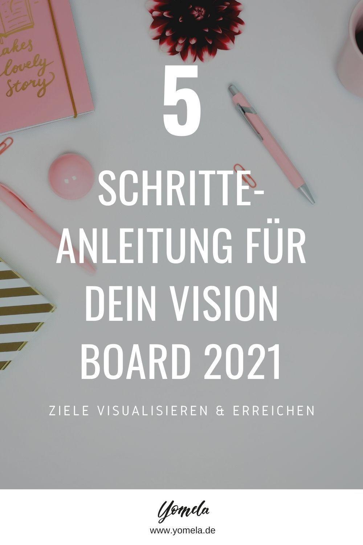 Vision Board Erstellen Tipps Ideen Fur Dein Vision Board Vision Board Lebensweisheiten Motivation Visionen