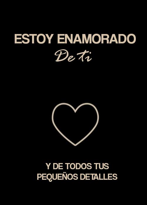 Frases En Espanol Estoy Enamorado De Ti Y De Todos Tus