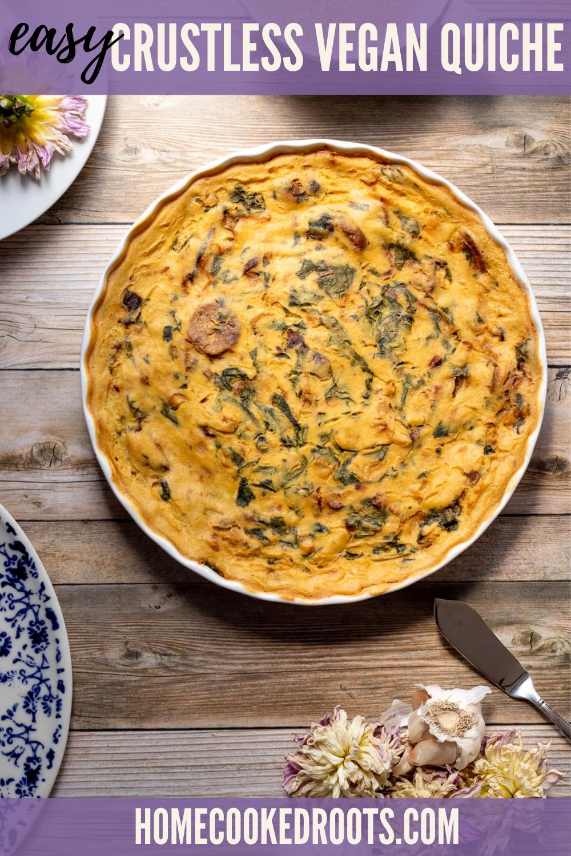 Crustless Vegan Quiche Home Cooked Roots Recipe In 2020 Vegan Junk Food Vegan Comfort Food Vegan Snacks