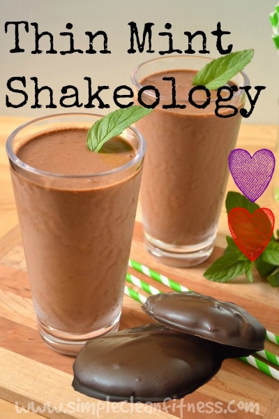 Thin Mint Shakeology - 21 Day Fix Recipes - Clean Eating Recipes - Healthy Recipes - Dinner - Side Sides - Snacks - breakfast - beachbody weight loss www.simplecleanfitness.com #weightlossmotivation