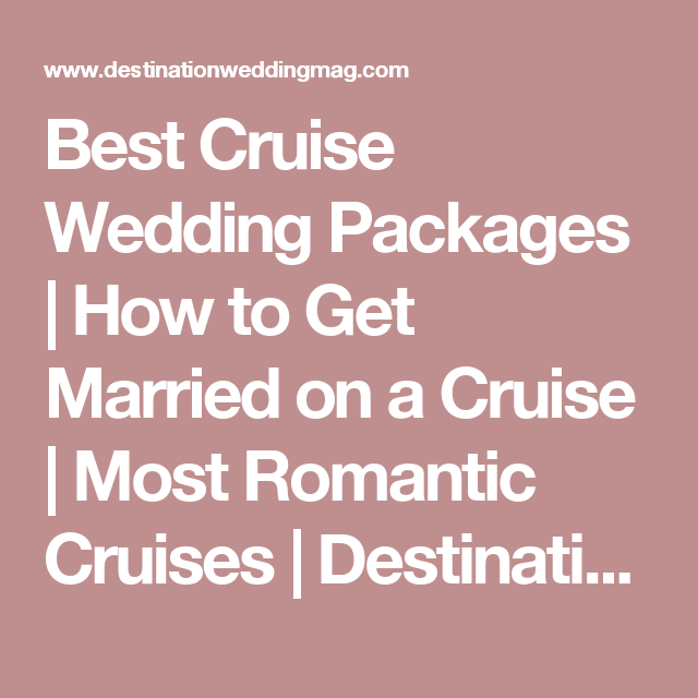 Best Cruise Wedding Packages