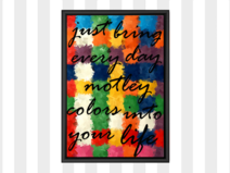 "Kunstdruck "" just bring everyday day..."""