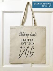 Photo of Hold My Drink I Gotta Pet This Dog Canvas Tote Bag Gift for Dog Lovers | 3 Sizes…