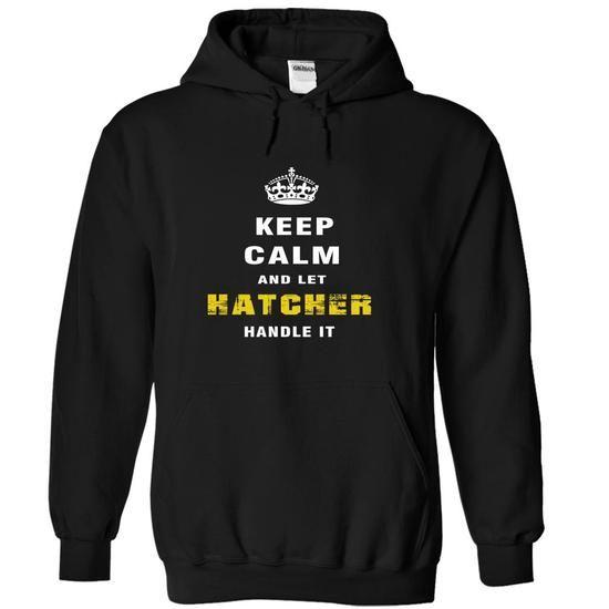 IM HATCHER - #tshirt print #sweatshirt menswear. GET YOURS  => https://www.sunfrog.com/Funny/IM-HATCHER-laoym-Black-Hoodie.html?id=60505