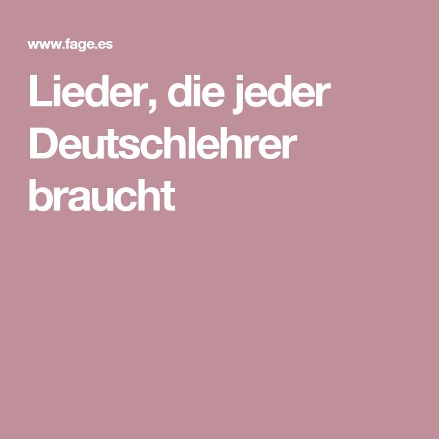 lieder die jeder deutschlehrer braucht wir lernen deutsch pinterest singen die schule. Black Bedroom Furniture Sets. Home Design Ideas