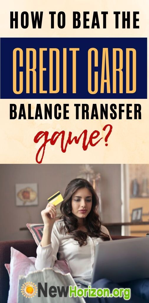 How To Beat The Credit Card Balance Transfer Game Credit Card