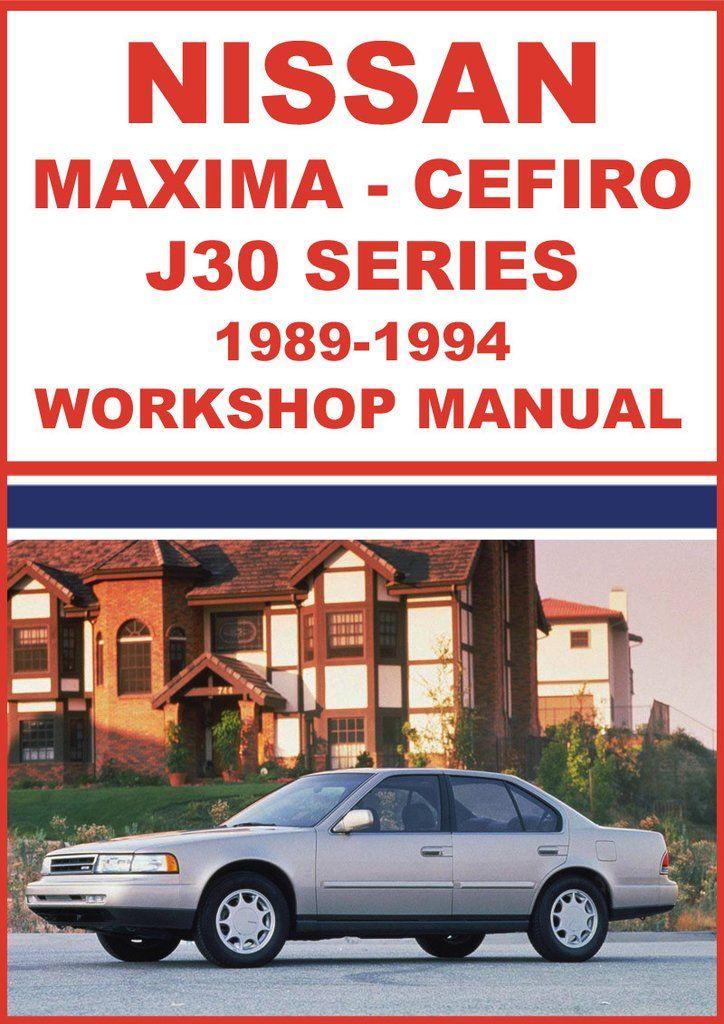 nissan maxima cefiro j30 1989 1994 workshop manual pinterest rh pinterest com 1989 nissan maxima manual 1985 Nissan Maxima