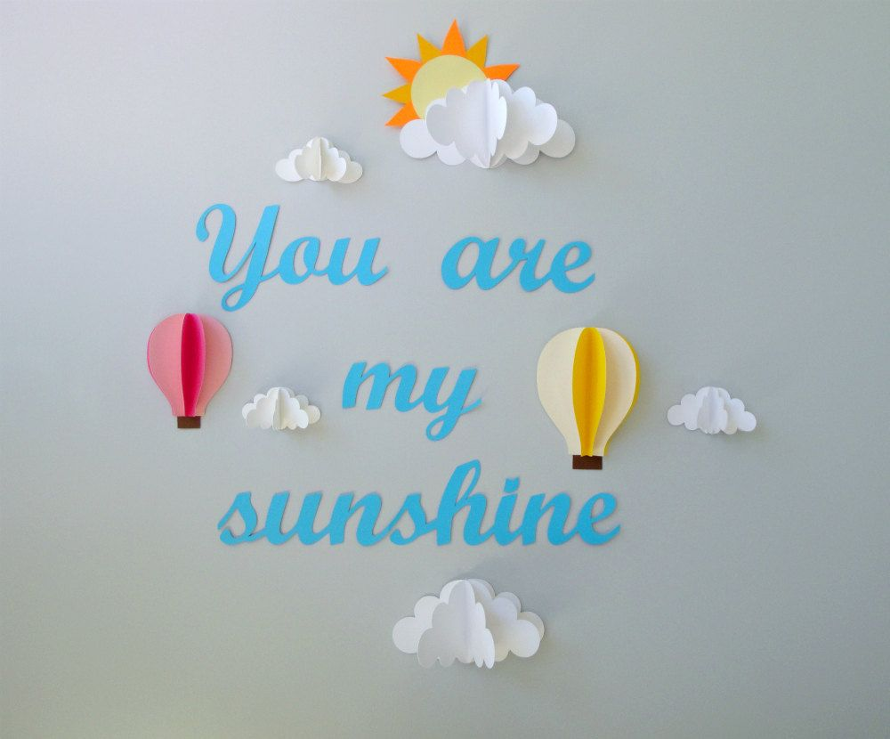 You are My Sunshine with Clouds and Hot Air Balloons 3D Paper Wall ...