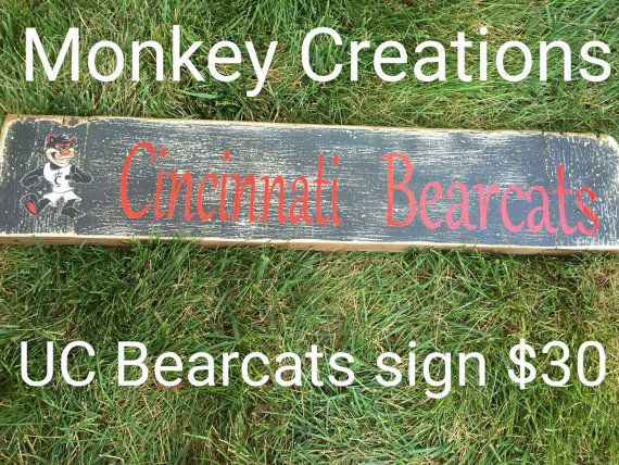 Check out this item in my Etsy shop https://www.etsy.com/listing/243344301/cincinnati-bearcats-wooden-sign-black