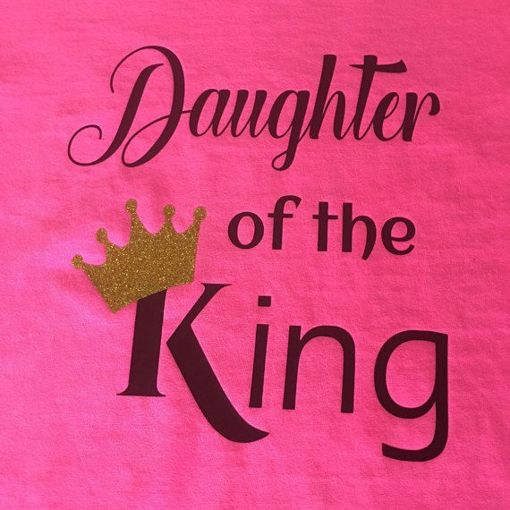 Faith Daughter of the King Plain or Glitter Vinyl by BlingByBates