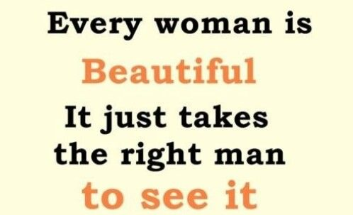 Every woman is beautiful
