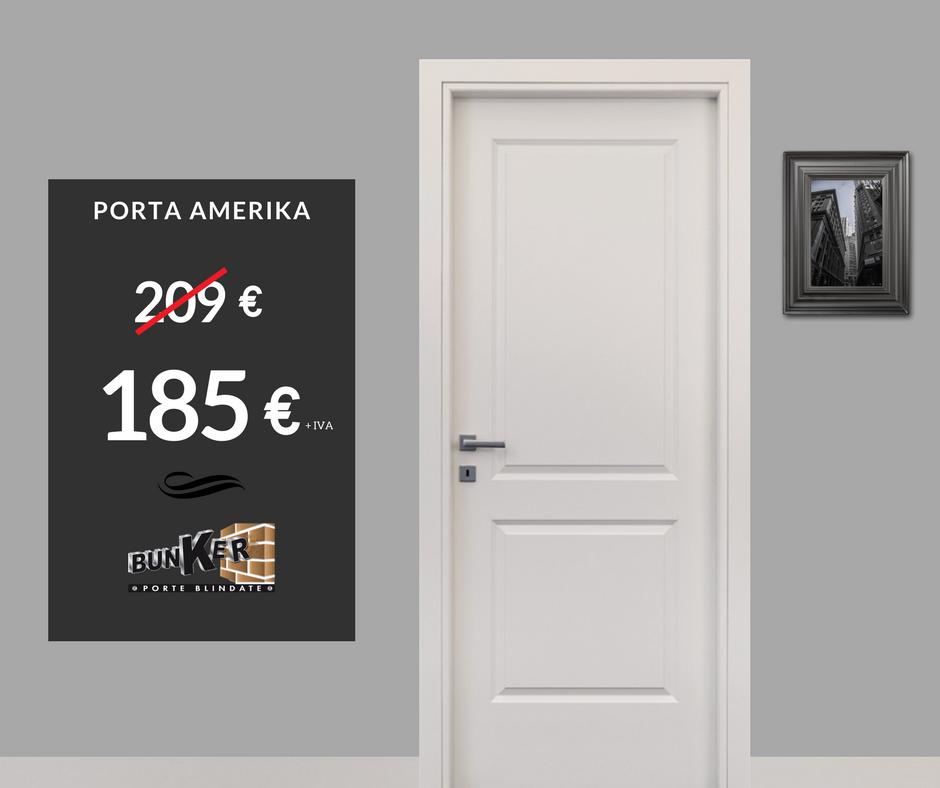 Super offerta porta da interno AmeriKa da Bunker Porte Blindate ...