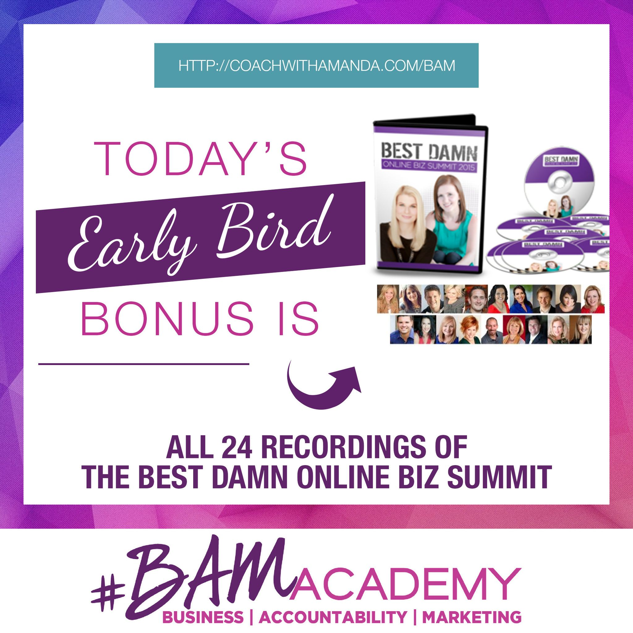 #BAM Academy DOORS ARE NOW OPEN! And Early Bird Bonuses are available for this week only! Sign up for #BAM Academy today and get access to All of the Recordings from The Best Damn Online Biz Summit, PLUS 3 Other Bonuses. The earlier you sign up, the more bonuses you get. After today, this bonus is GONE! JOIN HERE >> http://coachwithamanda.com/bam?utm_content=bufferade43&utm_medium=social&utm_source=pinterest.com&utm_campaign=buffer   #coaching #femaleentrepreneur #womeninbusiness…