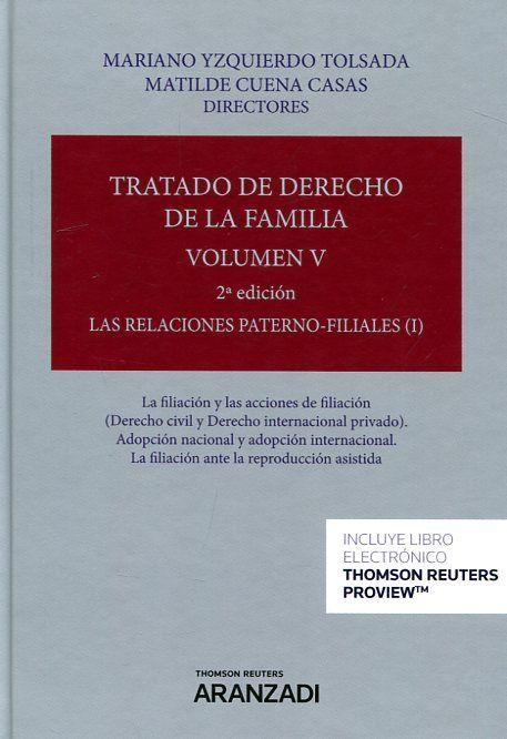 Tratado De Derecho De La Familia Directores Mariano Yzquierdo Tolsada Vol 1 I 5 área De Ciencia Derechos Civiles Ciencias Sociales