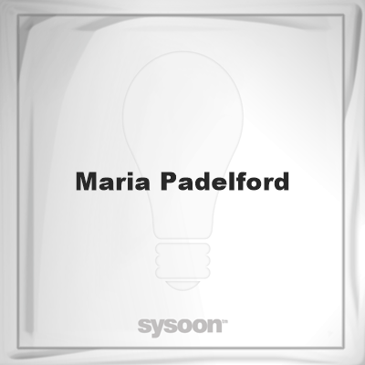 Maria Padelford: Page about Maria Padelford #member #website #sysoon #about