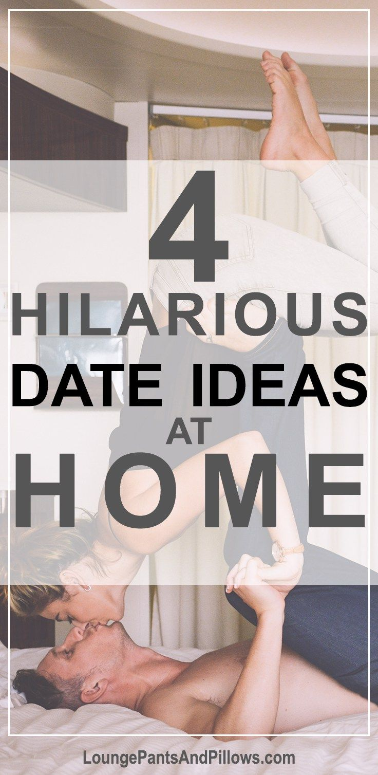 Four Hilarious Date Ideas at Home | Pinterest | Romantic dinners and ...