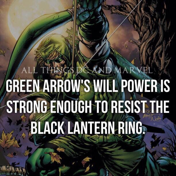 green arrow has a willpower comparable to a green lantern dc