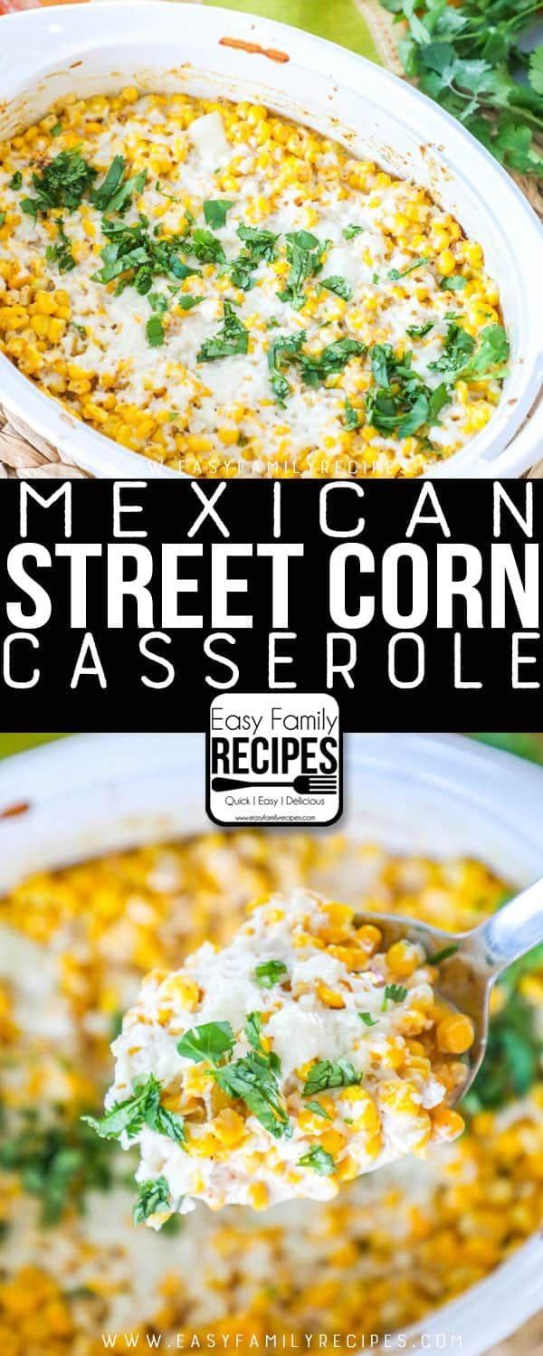 Mexican Street Corn Casserole · Easy Family Recipes