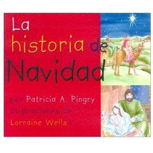 La Historia de Navidad (Spanish Edition)