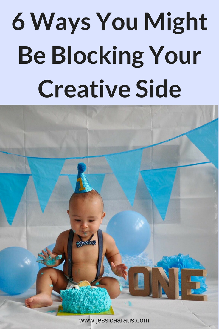 6 Ways You Might Be Blocking Your Creative Side - Jessica Araus