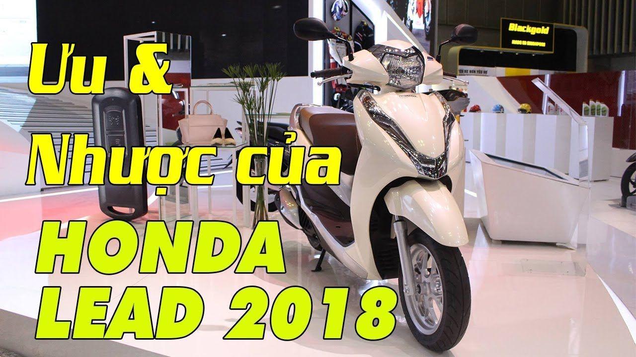 Lead 2018 hoàn toàn mới Mổ xe ưu và nhược điểm của Honda Lead 2018