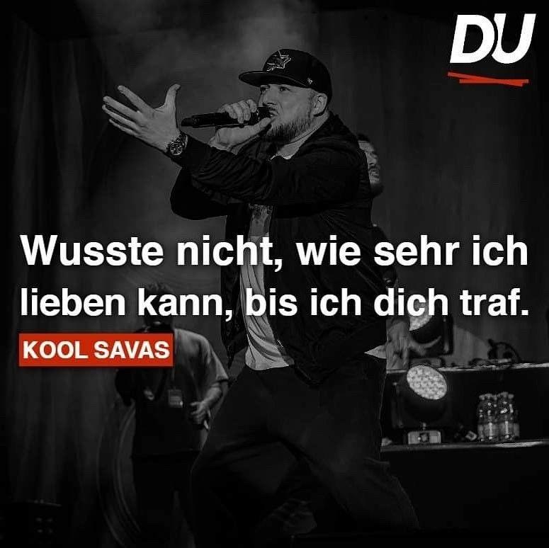 Wahre rap liebe zitate Rap Zitate