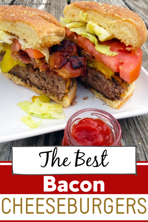 The Best Bacon Cheeseburgers