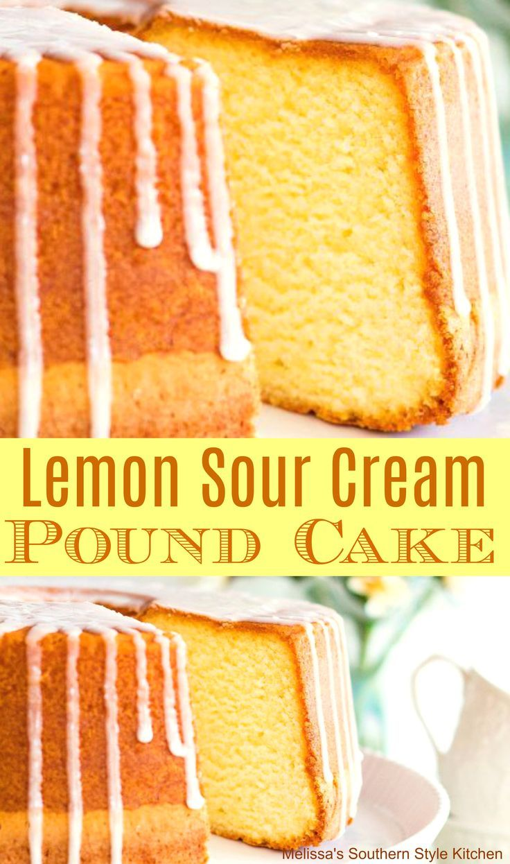 Lemon Sour Cream Pound Cake Recipe In 2020 Sour Cream Pound Cake Dessert Recipes Lemon Pound Cake Recipe