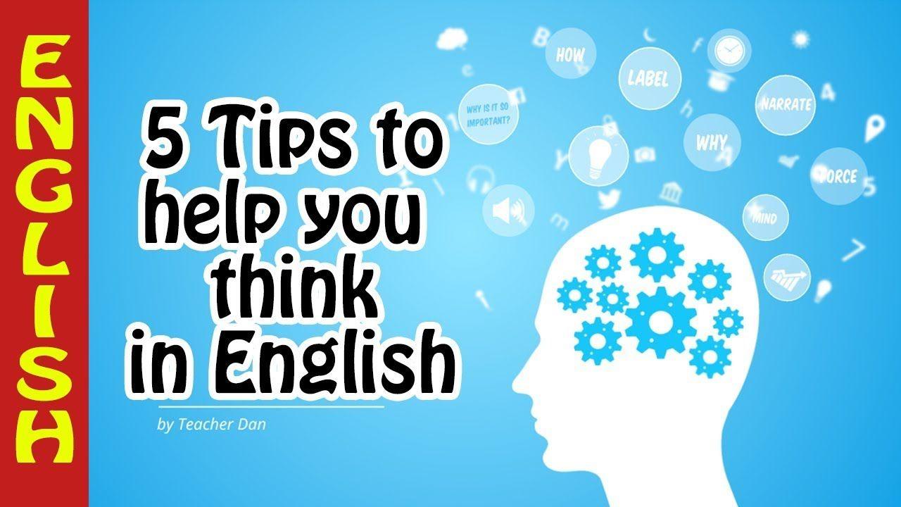 6 Dicas Para Pensar Em Ingles Pense Em Ingles E Pare Com A