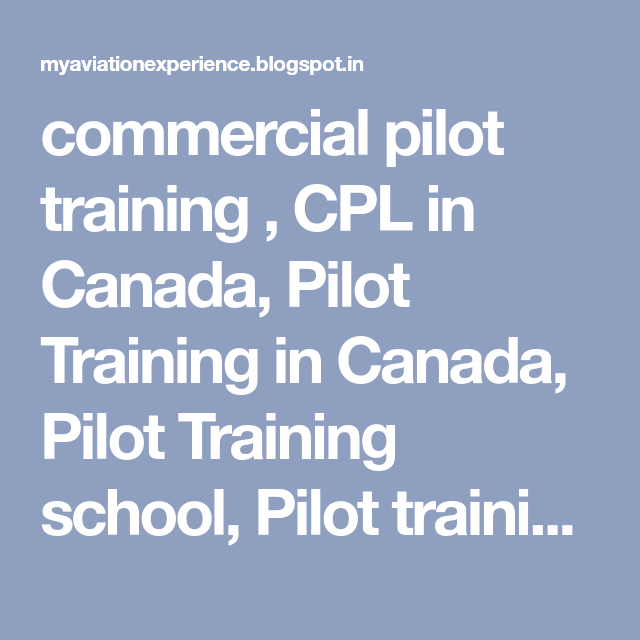 Commercial Pilot Training Cpl In Canada Pilot Training In Canada