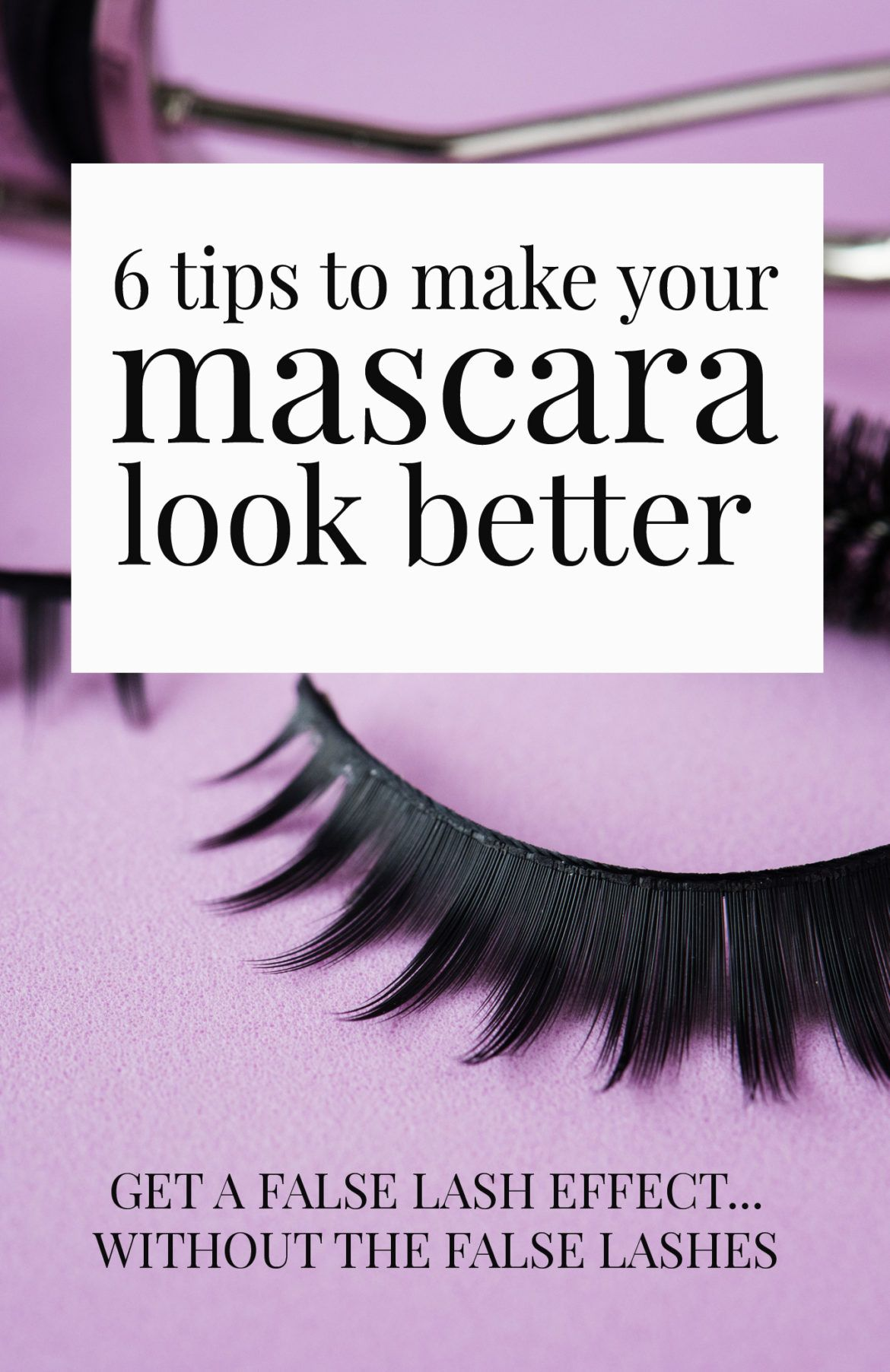 7f149852b2b Quick mascara tips   How to make your mascara look better, and get the false