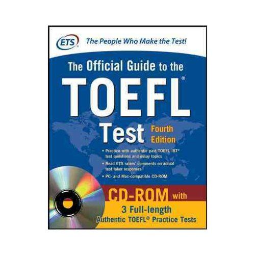 Official Guide To The Toefl Ibt The Fourth Edition This Official Guide To The Toefl Test Is The Most Reliable Guide To The Tes Toefl Test Toefl Toefl Ibt